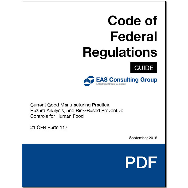 EAS Pocket Guide 21 CFR 117 FSMA Final Rule for Preventive Controls for Human Food