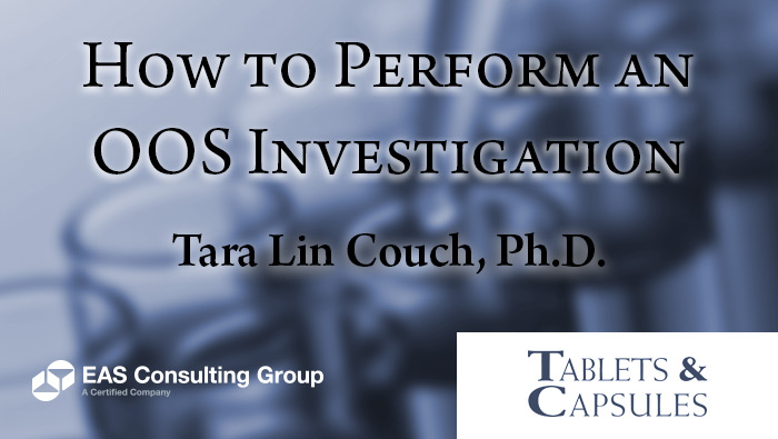 How to Perform an OOS Investigation for Tablets and Capsules magazine