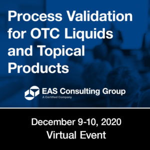Process Validation for OTC Liquids and Topical Products