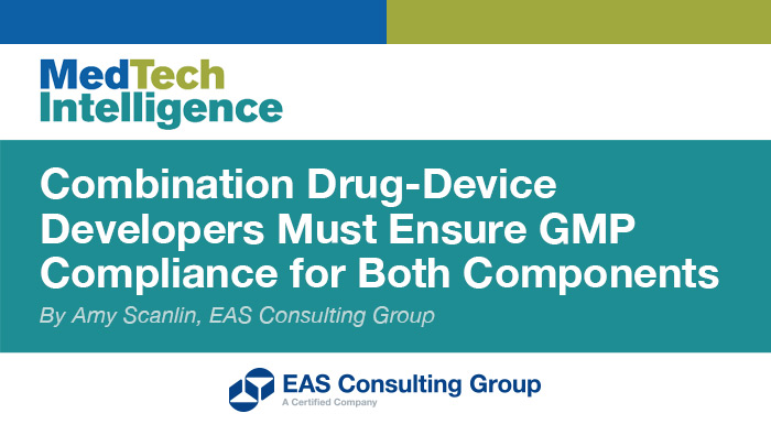 GMPs for Combination Drug-Device Products – Understanding Compliance Requirements for Each Component