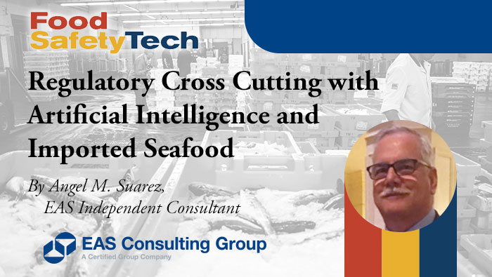 Regulatory Cross Cutting with Artificial Intelligence and Imported Seafood