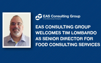 EAS Consulting Group Welcomes Tim Lombardo as Senior Director for Food Consulting Services