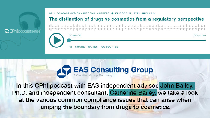 Is it a Drug or Cosmetic? EAS Podcast hosted by CPhI